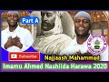 Imaamu Ahmed || Najjaash Mahammad || Nashiidaa Haarawa Part A 6 May 2020