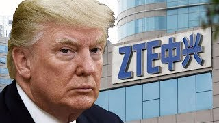 Trump Caved to ZTE and China., From YouTubeVideos