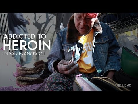 Addicted to heroin and the streets in San Francisco  Heroin addiction & homelessness  The Lens