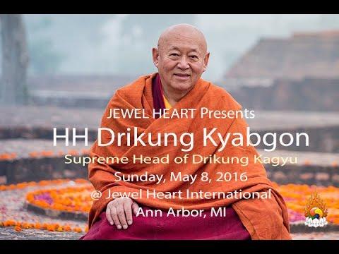 Buddha and the Environment - H H Drikung Kyabgön Chetsang  May 8, 2016