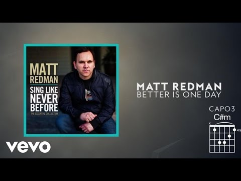 Matt Redman - Better Is One Day (Lyrics And Chords)