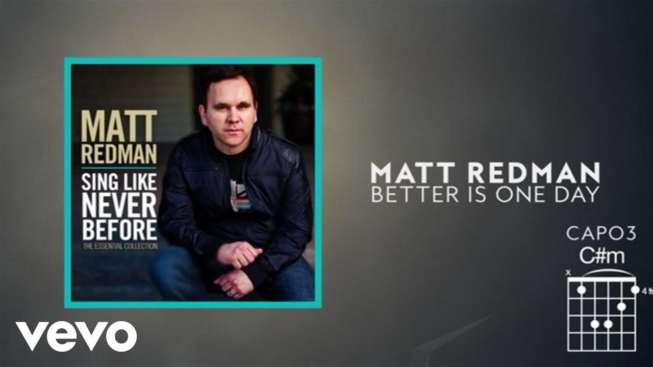 Matt Redman Better Is One Day Lyrics And Chords Youtube