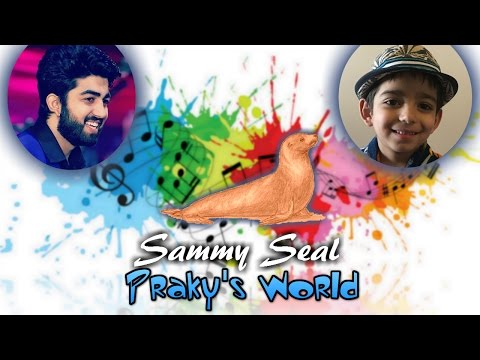 Sammy Seal Song | Kids Songs | Kids Rhyme | Prakhar Trikha | Viral Video