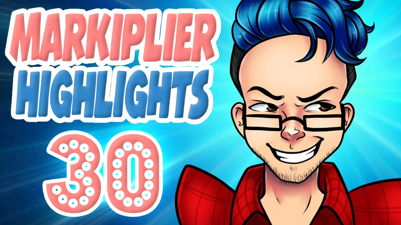 Markiplier Highlights #30: SPECIAL CLASSIC EDITION - YouTube