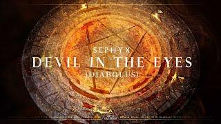 Sephyx - Devil In The Eyes - (Diabolus) [Official Videoclip]