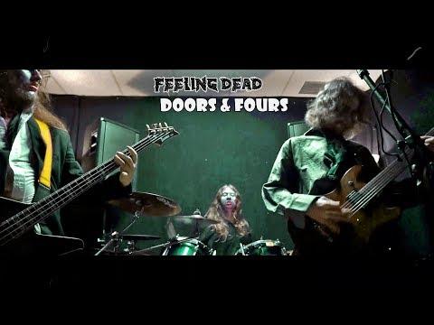 Doors & Fours - Feeling Dead