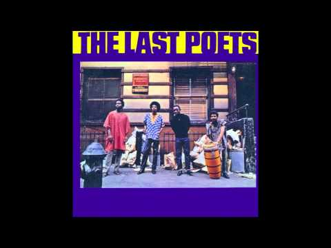 Niggers Are Scared of Revolution - The Last Poets