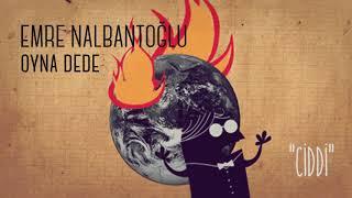 Emre Nalbantoğlu - Oyna Dede