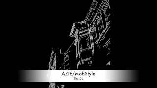 """AZIE MobStyle """"The DL"""""""