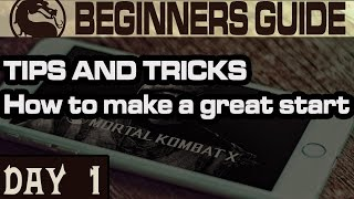 MKX Mobile Tips and Tricks. What to do in the first day of playing.