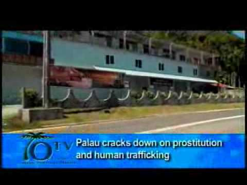 PALAU CRACKS DOWN ON PROSTITUTION AND HUMAN TRAFFICKING