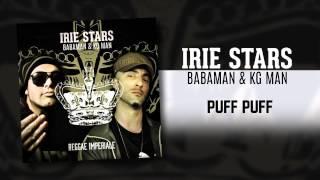 IRIE STARS ˟ Babaman & Kg Man - Puff Puff
