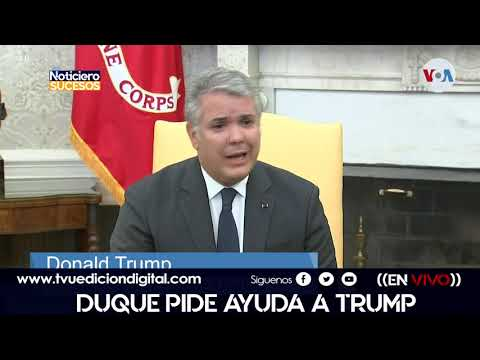 Duque pide ayuda  trump