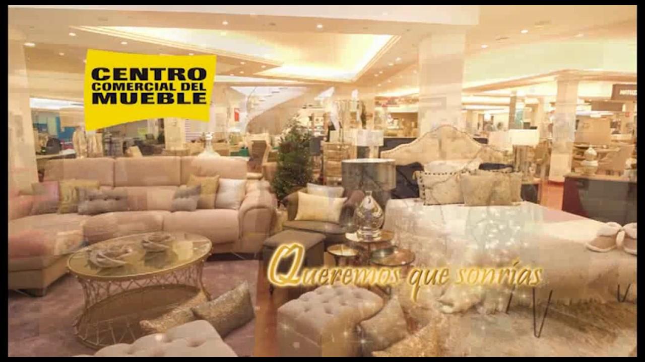 Feliz navidad 2016 les desea el centro comercial del mueble youtube - Centro comercial del mueble ...