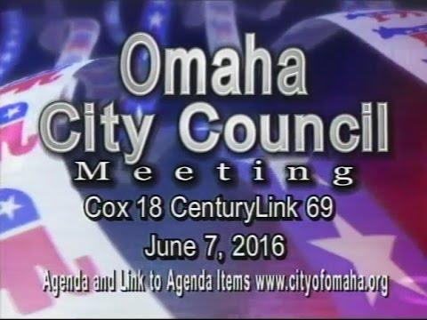 Omaha Nebraska City Council Meeting, June 7, 2016