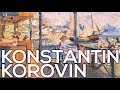 Konstantin Korovin: A collection of 437 paintings (HD)