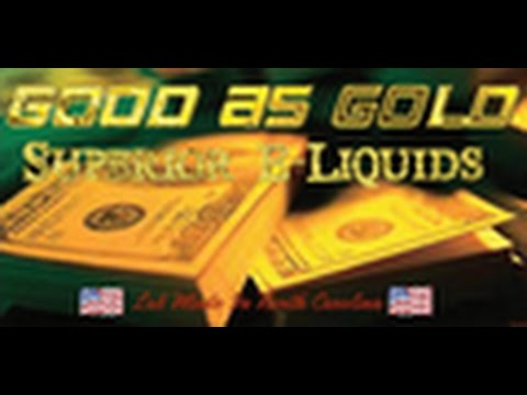 good as gold eliquid review