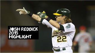 Josh Reddick | 2015 Athletics Highlights HD
