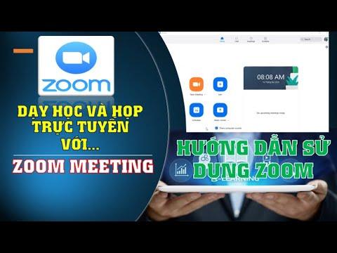 Hướng dẫn cài đặt sử dụng ZOOM MEETING dạy học trực tuyến, cuộc họp trực tuyến chi tiết dễ làm