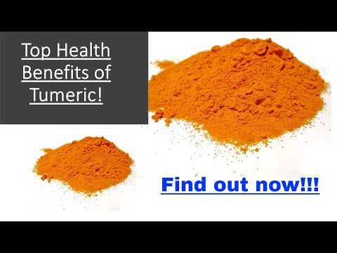 Top Health Benefits of Tumeric! 2018!