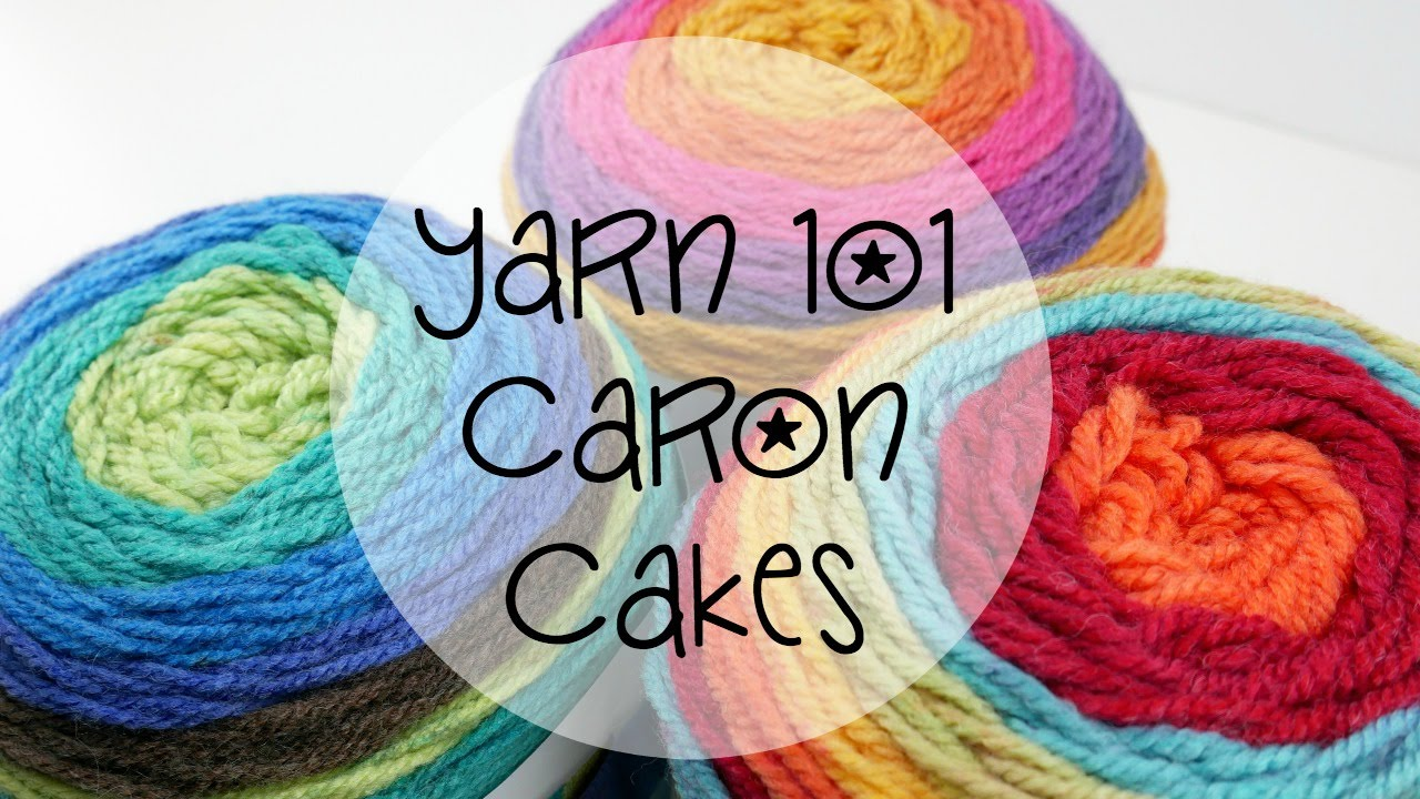 Yarn 101 Caron Cakes Episode 333