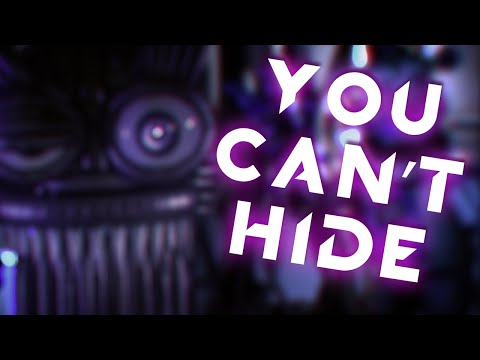 [SFM FNAF COLLAB] YOU CAN'T HIDE - SONG BY [CK9C]