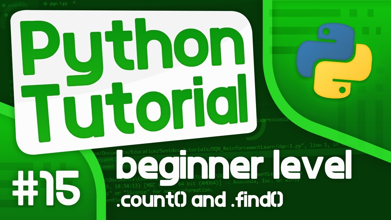 Python Programming Tutorial #15 - Using .count() and .find()
