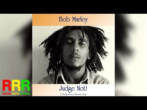 Bob Marley - Judge Not