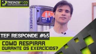 Como respirar nos exercícios de musculação - TEF Responde #65