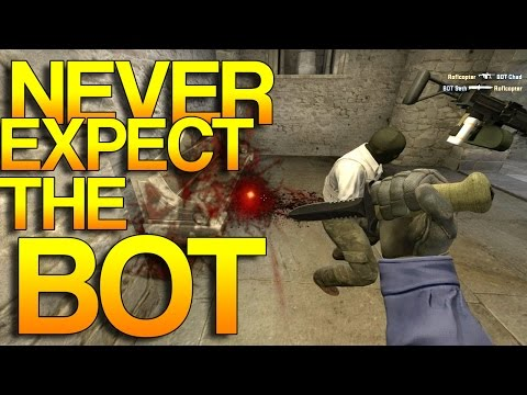 CS:GO - Never Expect The BOT! #2
