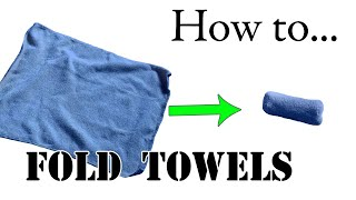 Army Packing Hack: Unique Way to Fold Towels, Military Basic Training Style - Ranger Roll Tutorial