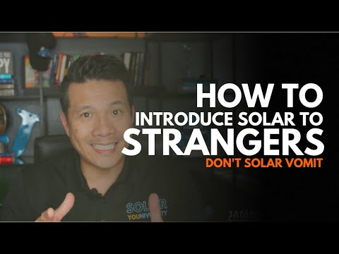 How to introduce solar to strangers without sounding pitchy