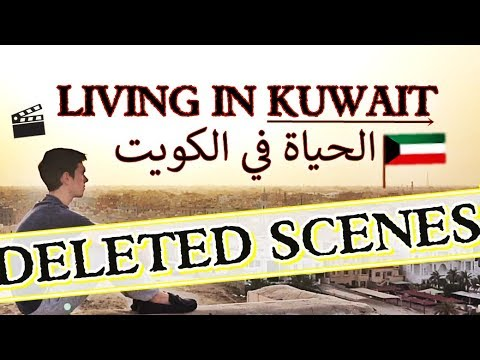 LIVING IN KUWAIT **Deleted Scenes** (raw & uncut)