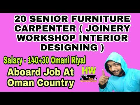 20 Senior Furniture Carpenter (Joinery Workshop Interior Designing) Post  Abroad Job At Oman Country