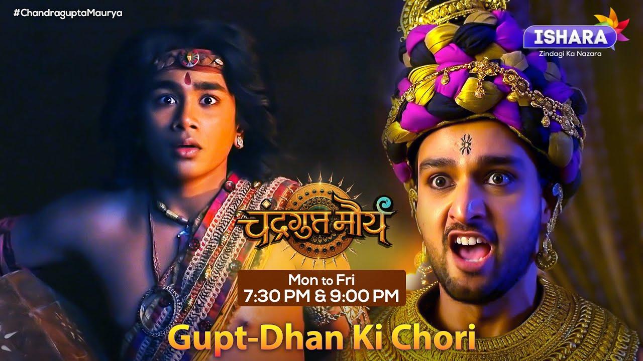 Download Chandragupta Maurya   Gupt-Dhan Ki Chori   Hindi TV Show   Ishara TV