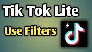 Tiktok Lite Filter | Use Filter Tik Tok Lite | How To Use Filters In Tik Tok Lite screenshot 1