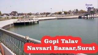Gopi Talav Surat City Gujarat | ગોપી તળાવ નવા અવતારમાં | સુરત (Inauguration on December 2015)
