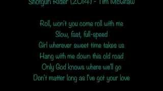 Shotgun Rider (2014) lyrics - Tim McGraw