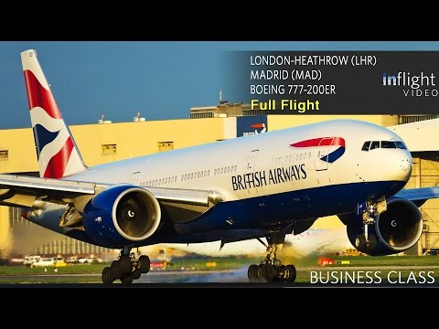 British Airways Business Class Full Flight | Boeing 777-200ER | London Heathrow to Madrid (with ATC)