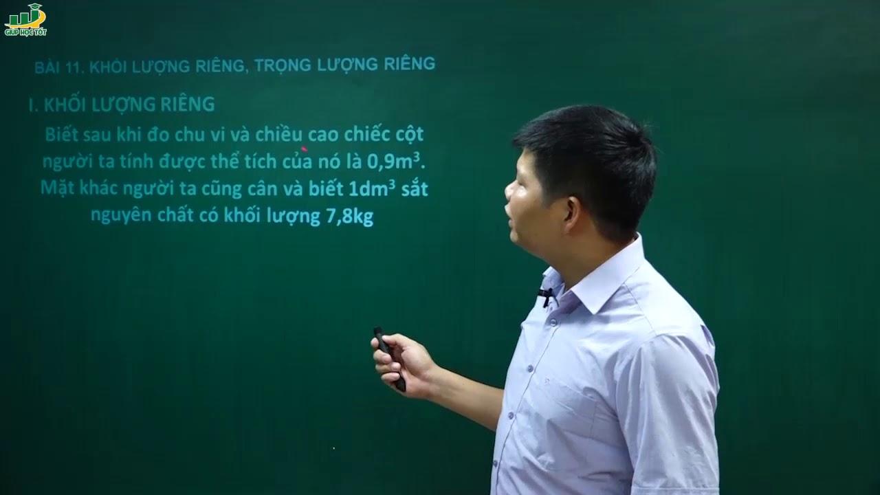 Vật Lý Lớp 6 – Bài 11 Khối lượng riêng – Trọng lượng riêng | Thầy Trần Văn Huỳnh