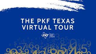 PKF Texas Virtual Tour
