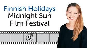 Finnish Holidays - Midnight Sun Film Festival - Sodankylän elokuvajuhlat