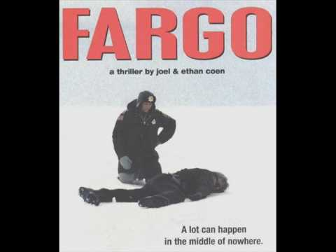 Fargo Sountrack- Fargo, North Dakota