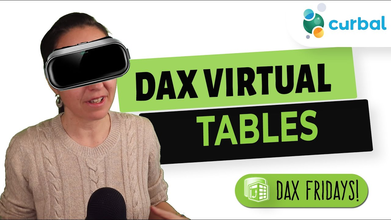 DAX Fridays #201: How to create virtual tables using DAX