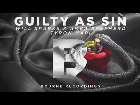 Will Sparks, Amba Shepherd & Tyron Hapi - Guilty As Sin