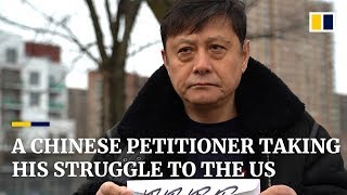 A Chinese petitioner takes his struggle to the US