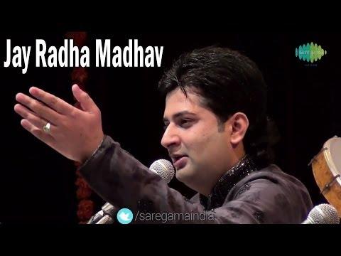 Jay Radha Madhav   Shri Krishna Bhajans   Sumeet Tappoo