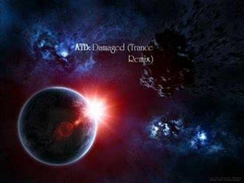 ATB: Damaged (Trance Remix)