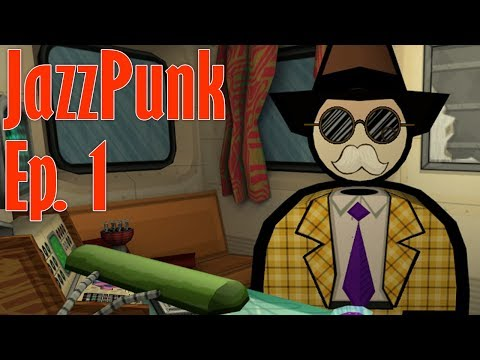 I LOVE THIS - Jazzpunk - #1