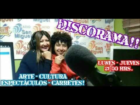 """Radio San Miguel Online! """"Programa DISCORAMA"""" Con Ale & FA! Capitulo 7."""